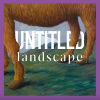 untitled [ landscape ]